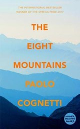 The Eight Mountains | Paolo (author) Cognetti ; Erica Segre ; Simon Carnell |