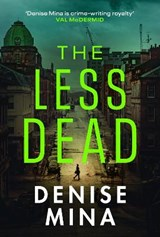 The Less Dead | Denise Mina |