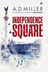 Independence square | A. D. Miller |