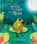 In the swamp by the light of the moon | Frann Preston-Gannon |
