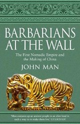 Barbarians at the wall | john man |