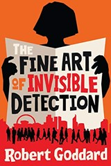 The fine art of invisible detection   Robert Goddard   9781787630642