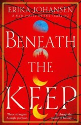 Beneath the Keep | Erika Johansen |