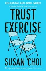 Trust exercise | Susan Choi |