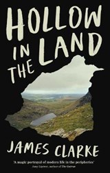 Hollow in the land | james clarke |
