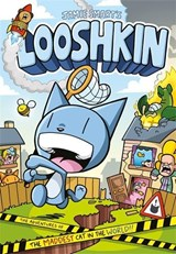 Looshkin: The Adventures of the Maddest Cat in the World | Jamie Smart |