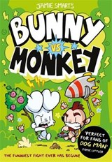 Bunny vs Monkey | Jamie Smart |