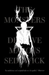 Monsters we deserve | Marcus Sedgwick |