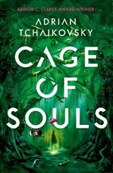 Cage of souls | Adrian Tchaikovsky | 9781788547383
