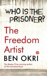 Freedom artist | Okri Ben Okri |