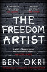 Freedom artist   Ben Okri  