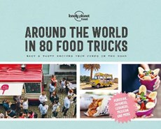 Lonely planet: around the world in 80 food trucks (1st ed)