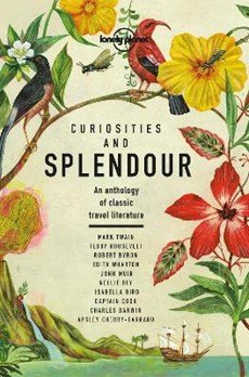 Lonely planet: curiosities and splendour (1st ed)