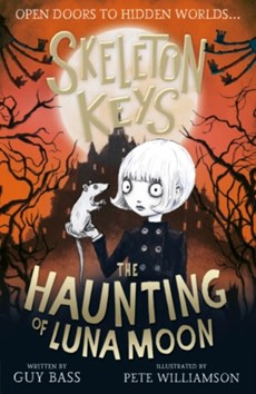 Skeleton Keys: The Haunting of Luna Moon