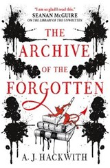 The Archive of the Forgotten | A. J. Hackwith |
