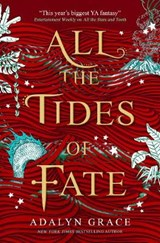 All the Tides of Fate | Adalyn Grace |