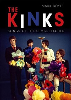 Kinks : songs of the semi-detached