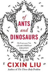 Of ants and dinosaurs | Cixin Liu | 9781789546125