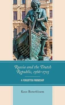 Russia and the Dutch Republic, 1566-1725