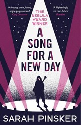 A song for a new day | Sarah Pinsker |