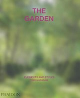 The garden: elements and styles | Toby Musgrave | 9781838660765