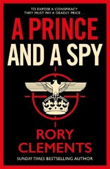 A Prince and a Spy | Rory Clements |