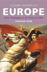 Short history of europe | Gordon Kerr | 9781842433461