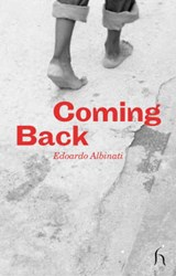 Coming Back | Edoardo Albinati |