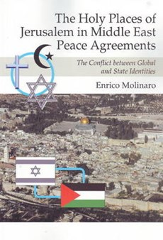 Holy Places of Jerusalem in Middle East Peace Agreements