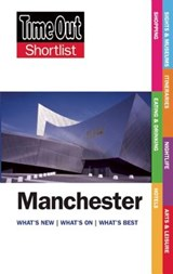 Time Out Manchester Shortlist | Time Out Guides Ltd. |