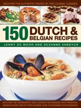 150 Dutch & Belgian Recipes | De Moor, Janny ; Vandyck, Suzanne | 9781846815874