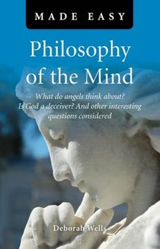 Philosophy of the Mind Made Easy