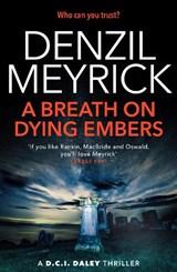 A Breath on Dying Embers | Denzil Meyrick |