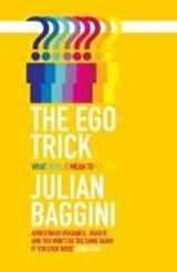 The Ego Trick | Julian Baggini |