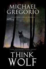 Think Wolf | Michael Gregorio |