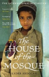 House of the mosque | Kader Abdolah ; Susan Massotty |