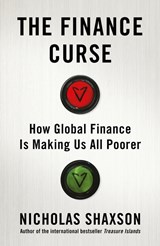 Finance curse | Nicholas Shaxson |