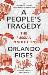People's Tragedy | Orlando Figes | 9781847924513