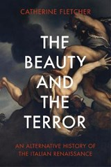 Beauty and terror | Catherine Fletcher |