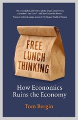 Free lunch thinking | tom bergin | 9781847942746