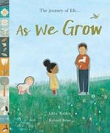 As We Grow | Libby Walden ; Richard Jones |