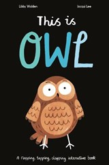 This is Owl | Libby Walden ; Jacqui Lee |