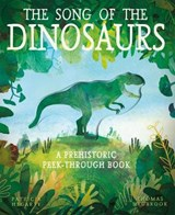The Song of the Dinosaurs | Patricia Hegarty ; Thomas Hegbrook |