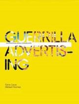 Guerrilla advertising | LUCAS, in, Gavin& DORRIAN, Mike | 9781856694704