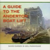 A Guide to the Anderton Boat Lift | David Carden & Neil Parkhouse |