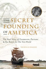 Secret Founding of America | Nicolas Hagger |