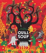 Quill soup | Alan Durant ; Dale Blankenaar |