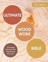 Ultimate woodwork bible | Phil Davy ; Ben Plewes |