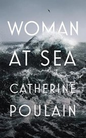 Woman at Sea | Catherine Poulain | 9781911214595
