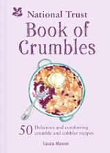 National trust book of crumbles | Laura Mason |